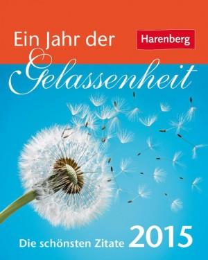 Ein Jahr der Gelassenheit 2015