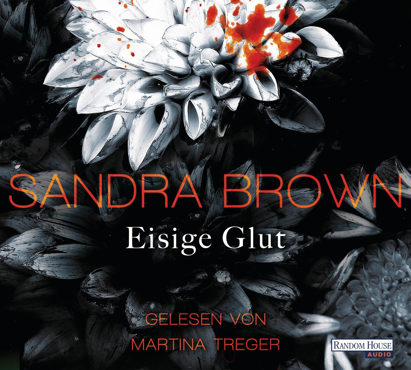 Eisige Glut von Sandra Brown